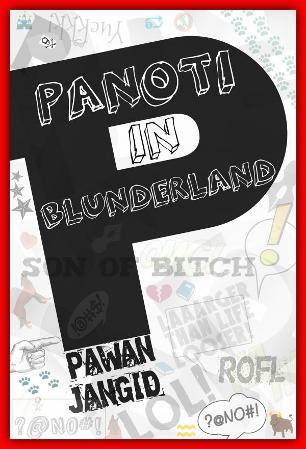 Panoti in Blunderland
