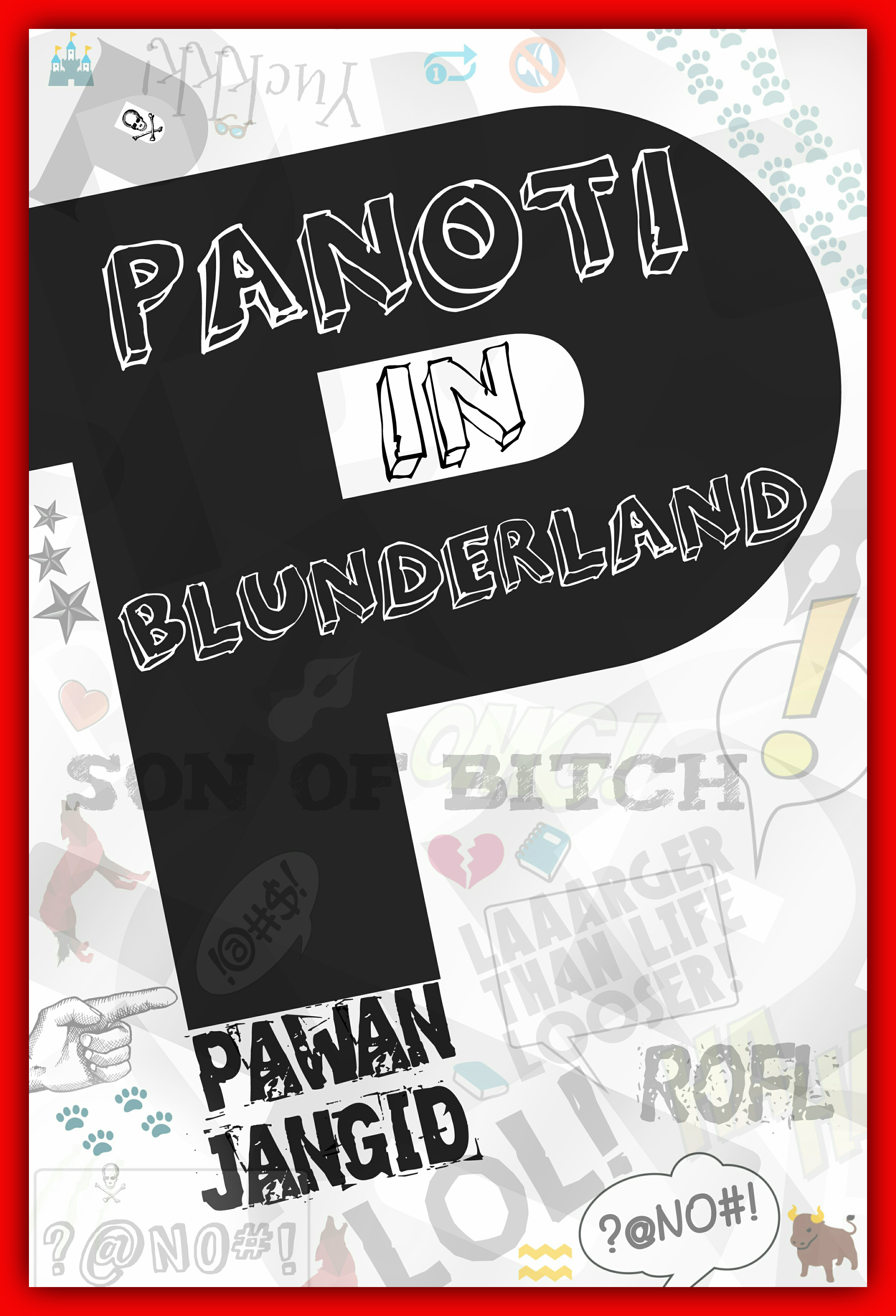 Panoti in Blunderland: A tale of friendship, love and courage